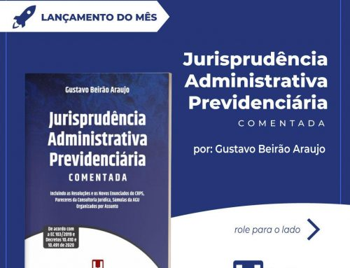 Jurisprudência Administrativa Previdenciária comentada