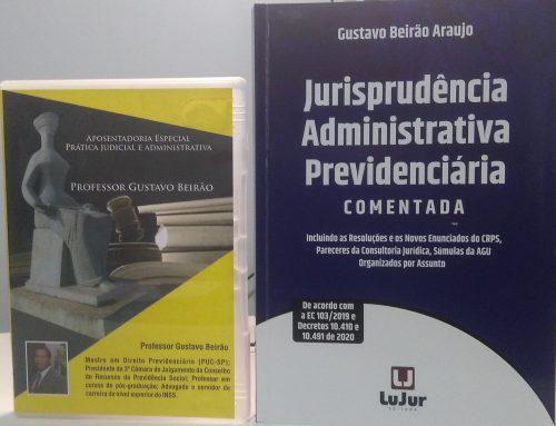 """Combo Especial – DVD Aposentadoria Especial – Prática Judicial e Administrativa + Livro """"Jurisprudência Administrativa Previdenciária comentada"""""""